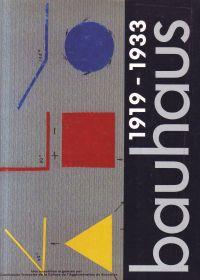 - bauhaus 1919-1933 Le Bauhaus dans les collections de la République Démocratique Allemande