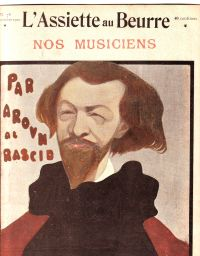 AROUN-AL-RASCID / WILLY - Nos musiciens L'Assiette au Beurre N° 78 1902