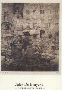 - Jules De Bruycker, Flemisch master etcher