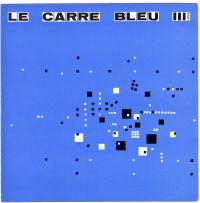 - Le carrré bleu III 1959 Feuille internationale d'architecture