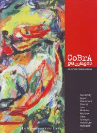 LAOUREUX, DENIS / BRASSEUR, CAMILLE - Cobra passages Collection Thomas Neirynck