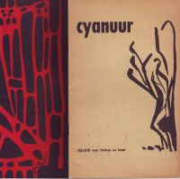 VERBRUGGHEN, JO (HOOFDREDACTEUR) - Cyanuur Tijdschrift voor letteren en kunst Nummer 2, 3,  4,  5-6 (dubbelnummer in 2 boekjes), 7, 8-9 (dubbelnummer)