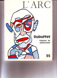 - Jean Dubuffet Culture et Subversion l'Arc 35