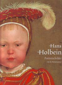 - Hans Holbein Portretschilder van de Renaissance