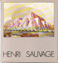 - Henri Sauvage 1873-1932