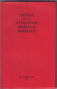 MARIËN, MARCEL - Théorie de la révolution mondiale immédiate