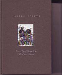 KOSUTH, JOSEPH - Joseph Kosuth Letters from Wittgenstein, Abridged in Ghent