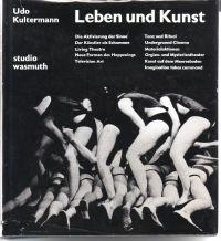 KULTERMANN, UDO - Leben und Kunst Zur Funktion der Intermedia