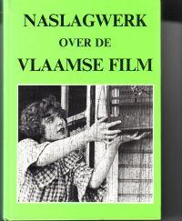 VINCENT, JOHAN E.A. - Naslagwerk over de Vlaamse film ('Het Leentje')