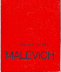 MALEVICH ( MALEWICH ), K. S. - K. S. Malevich Essays on art Vol. I 1915-1928 Vol. II 1928-1933