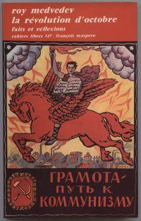 MEDVEDEV, ROY - La révolution d'octobre faits et réflexions