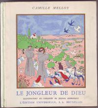 MELLOY, CAMILLE - Le jongleur de Dieu Illustrations en couleurs de Jeanne Kerremans