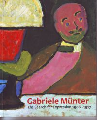 WRIGHT, BARNABY A.O. - Gabriel Münter The Search for Expression 1906-1917