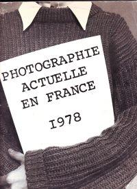 - Photographie actuelle en France 1978