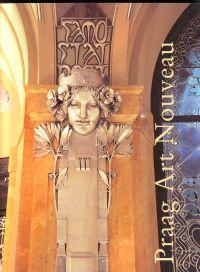 - Praag Art Nouveau Metamorfoses van een stijl
