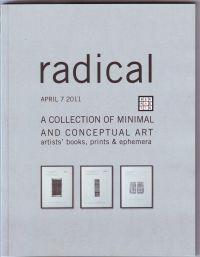 - radical a collection of minimal and conceptual art artists' books, prints & ephemera