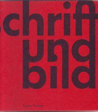 - Schrift und Bild Schrift en beeld Art and writing L'art et l'écriture
