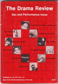 - The Drama Review T89 Sex and Performance Issue