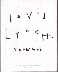 LYNCH, DAVID - David Lynch Snowmen