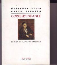 MADELINE, LAURENCE - Gertrude Stein Pablo Picasso Correspondance