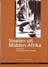 VAN WASSENHOVE, DONATIENNE - Stoelen uit Midden-Afrika Archieffoto's uit het Afrika-Museum, Tervuren
