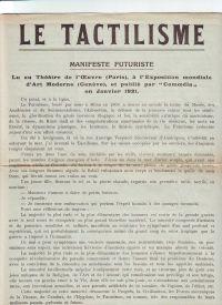 MARINETTI, F. T. - Le tactilisme Manifeste Futuriste Lu au Théätre de l'OEuvre (Paris), à l'exposition mondiale d'Art Moderne (Genève), et publié par