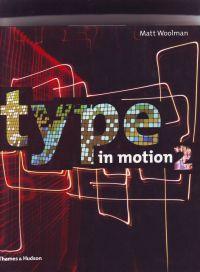 WOOLMAN, MATT - Type in Motion 2