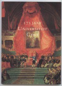 - 175 jaar Universiteit Gent Academische Zitting in de Aula op 6 november 1992 Toespraken