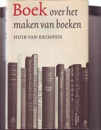 VAN KRIMPEN, HUIB - Boek over het maken van boeken Nieuwe, herziene & vermeerderde uitgave