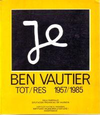 - Ben Vautier tot/res 1957/1985