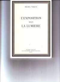 VERJUW, MICHEL - Michel Verjux L'exposition sous la lumière