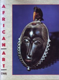WASSING, RENÉ S. - African Art Its Background and Traditions