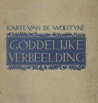 VAN DE WOESTIJNE, KAREL - Goddelijke verbeelding versierd met vijf droge naaldetsen van Jules Van Ael